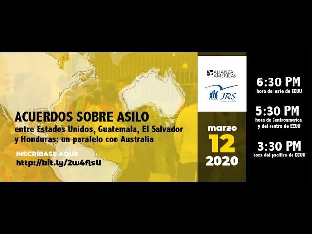 Acuerdos sobre Asilo entre EEUU, Guatemala, El Salvador y Honduras: un paralelo con Australia