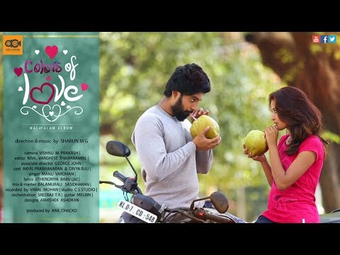 Colors of Love | Malayalam Music Video...