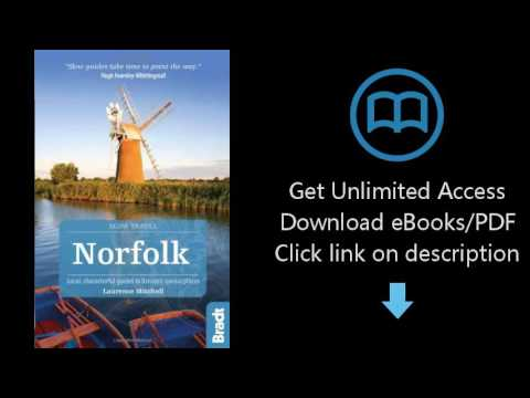Norfolk (Slow Travel): Local, Characterful Guides to Britain's Special Places (Bradt Travel Guides (