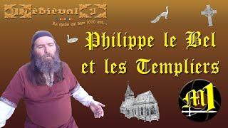 Philippe le Bel et les Templiers