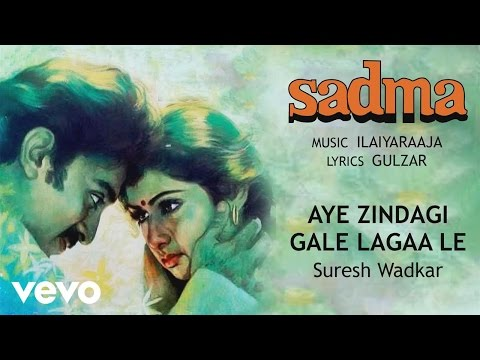 Aye Zindagi Gale Lagaa Le - Sadma| Suresh Wadkar | Official Audio Song