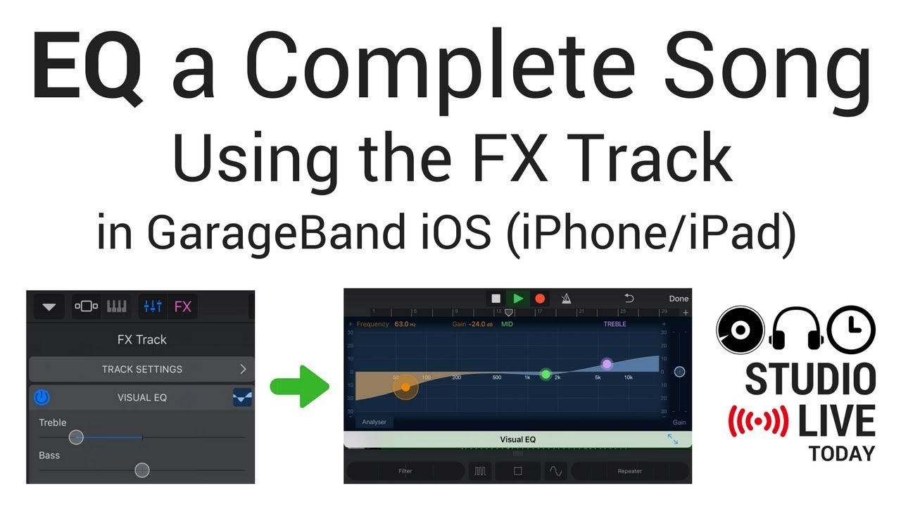 EQ a Complete Song using FX in GarageBand iOS (iPhone/iPad) - How to Add  Visual EQ to a Whole Song