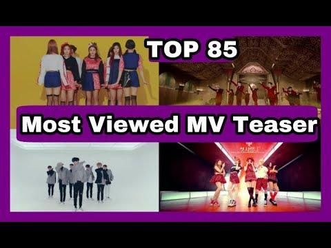 [TOP 85] Most Viewed Kpop MV Teaser ☆Top Kpop☆