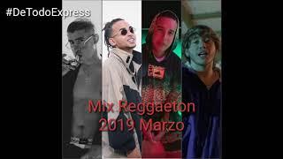 Mix Reggaeton Marzo 2019 Lo mas nuevo Paulo Londra, Bad Bunny, Ozuna, Daddy Yankee, Malum ...