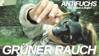 Antifuchs - Grüner Rauch (feat. Shliiwa & Bugen) prod. by Rooq [iPhone Video]