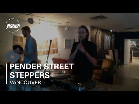 Pender Street Steppers Boiler Room Vancouver DJ Set