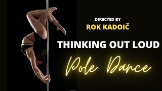 Pole dance - Maja Pirc (Thinking out loud) /Directed by Rok Kadoic
