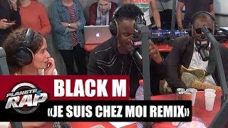 """[EXCLU] Black M """"Je suis chez moi"""" feat. Zaho, Abou Debeing et Amadou & Mariam dans Planète Rap !"""