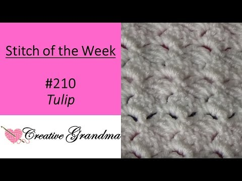 Stitch Of The Week (Tulip Stitch) Free Pattern At End Of Video - EASY