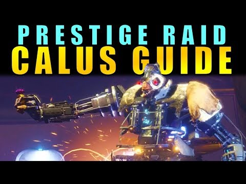 Destiny 2: CALUS PRESTIGE GUIDE! | Leviathan Raid Boss Walkthrough