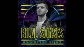 Bilal SONSES - Cennetten Çiçek 2019 ILK KEZ Resimi