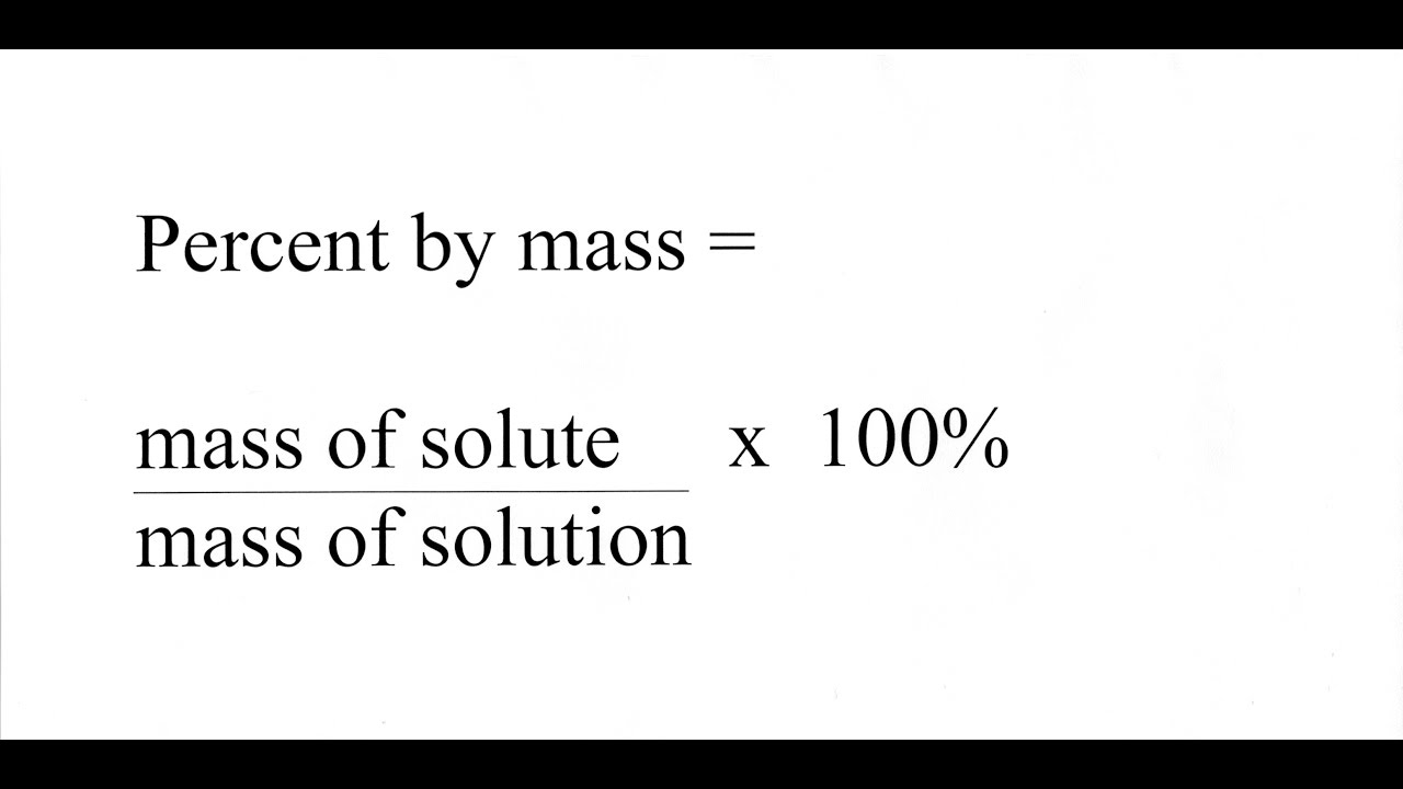 Solutions, Percent by Mass and Volume