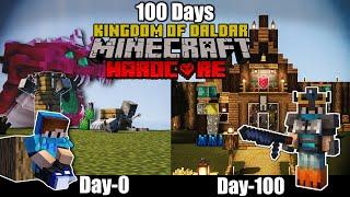 Survived 100 Days THE KINGDOM OF DALDAR in Minecraft Hardcore| (हिंदी)