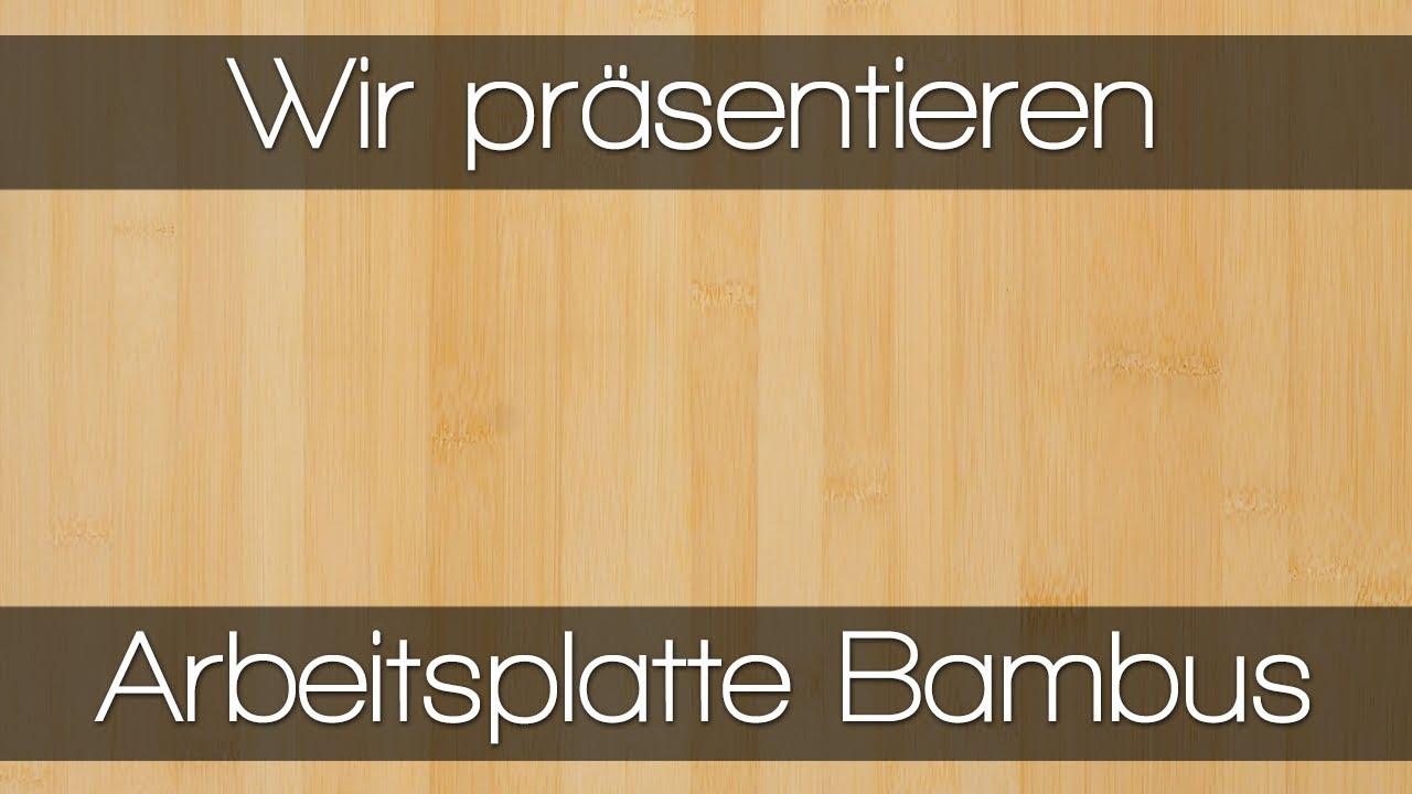 Bambus Arbeitsplatte Von Worktop Express Youtube