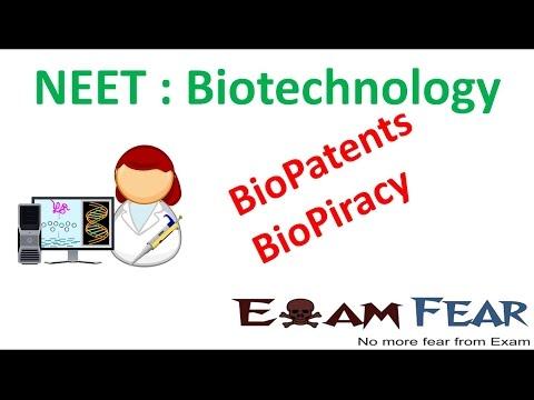 NEET Biology Biotechnology : Biopatents and Biopiracy