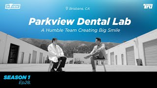 InTRUview S1 Ep.28: Parkview Dental Lab