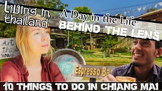 10 THINGS TO DO IN CHIANG MAI - LIVING IN THAILAND VLOG (ADITL BTL EP38)