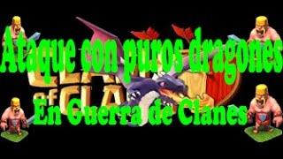 Ataques con puros Dragones - En guerra de clanes | Clash Of Clans