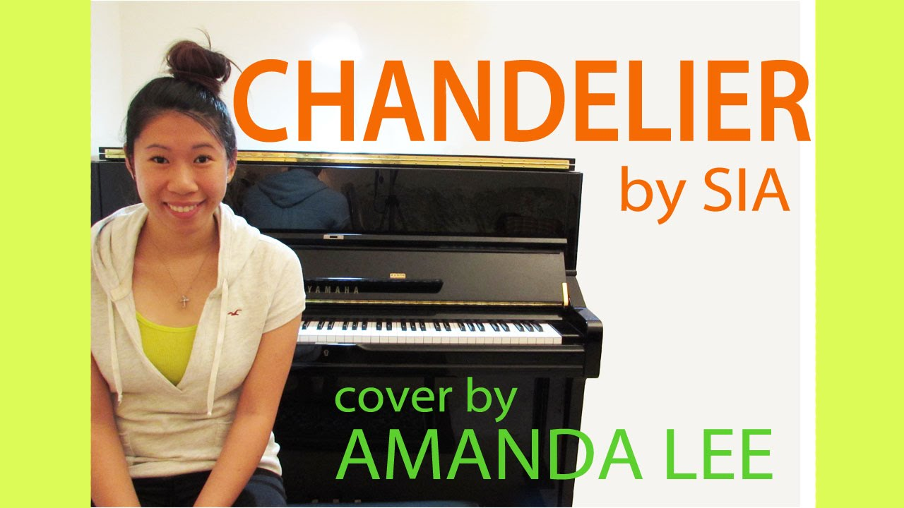 FREE SHEET MUSIC) Chandelier - Sia | Amanda Lee Piano Cover - YouTube