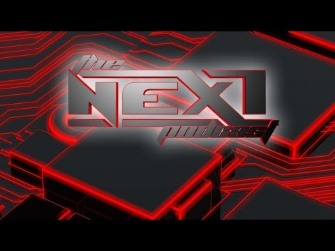 "Next Podcast Ep.47 No Halo 6??? AR/VR a ""Reality"", Hot Wheels Forza & More"