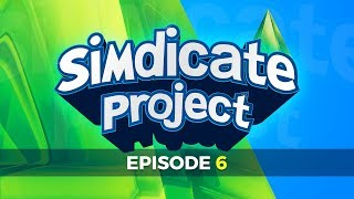 The Simdicate Project - Episode 6 - Live w/Syndicate