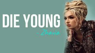 Roddy Rich - Die Young (Zhavia cover) Lyrics