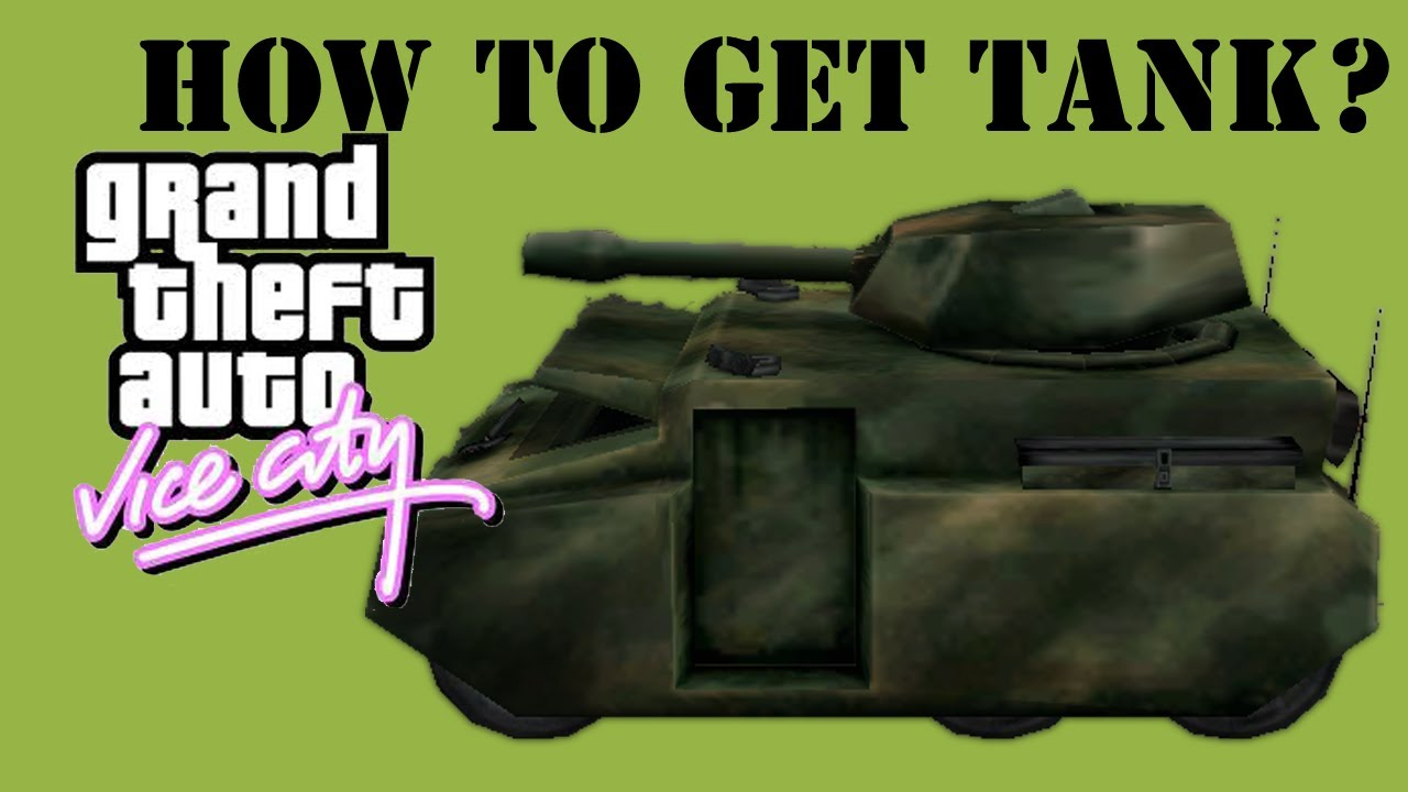 gta vice city how to get a tank rhino youtube