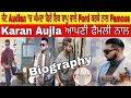 Karan Aujla | Biography | Family | Father | Mother | House | Lifestyle | Struggle |Unlimited Gyan