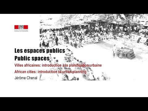 Les espaces publics / Public spaces