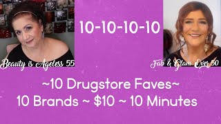 10 FAVE DRUGSTORE BEAUTY PRODUCTS~$10 (OR UNDER)~10 DRUGSTORE BRANDS~ 10 MINUTES~ COLLAB