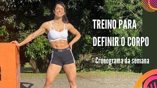 🔴 Treino para definir o corpo / CRONOGRAMA DE TREINOS DA SEMANA