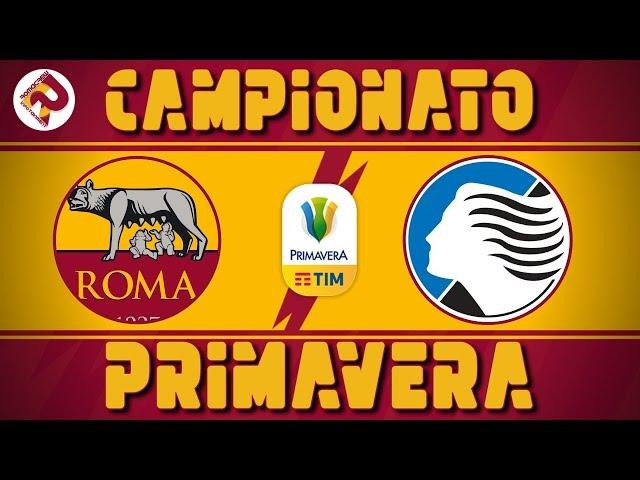 [PRIMAVERA] ROMA - ATALANTA 3 - 3 LA ROVESCIATA DI TALL!