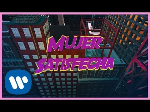 ZION & LENNOX - Mujer Satisfecha (Official Music Video)