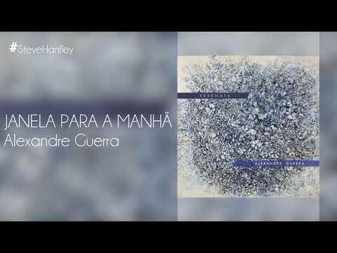 Janela Para a Manhã - Alexandre Guerra  Tempo de Amar Instrumental