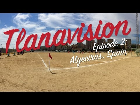 Tlanavision Episode 2: Algeciras, Spain
