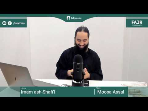 Imam ash-Shafi'i | Fajr påminnelse #17 med Moosa Assal