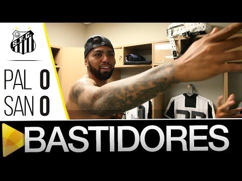 Palmeiras 0 x 0 Santos | BASTIDORES | Paulistão (20/02/16)
