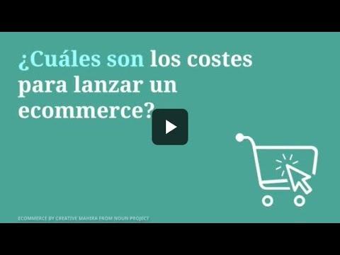 ¿Cuáles son los costes para lanzar un ecommerce? Herramientas indispensables