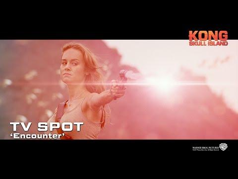 Kong: Skull Island ['Encounter' TV Spot in HD (1080p)]