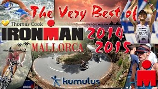 The Best Of IronMan Mallorca 2014 and 2015