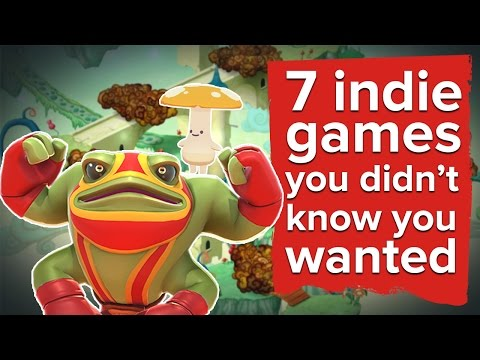 7 indie games you didn't know you wanted