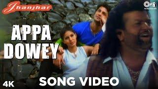 Appa Dowey Song Video - Jhanjhar | Hans Raj Hans | Punjabi Hits | Surinder Sodhi