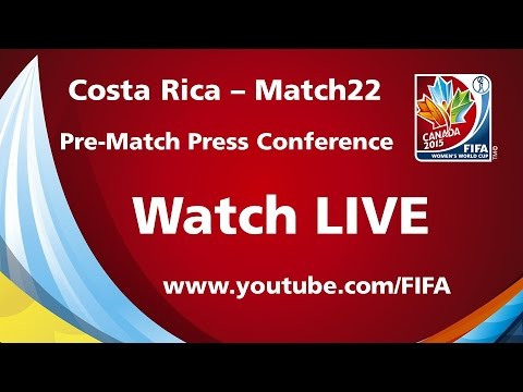 COSTA RICA - Match 22 - Pre-Match Press Conference