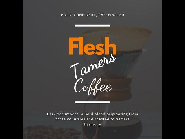 Flesh Tamers Coffee Launch