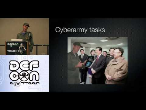 Defcon 18   Kim Jong il and me how to build a cyber army to defeat the U S   Charlie Miller   Part