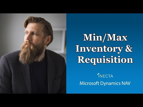 Dynamics NAV 2015: Min / Max Inventory & Requisition