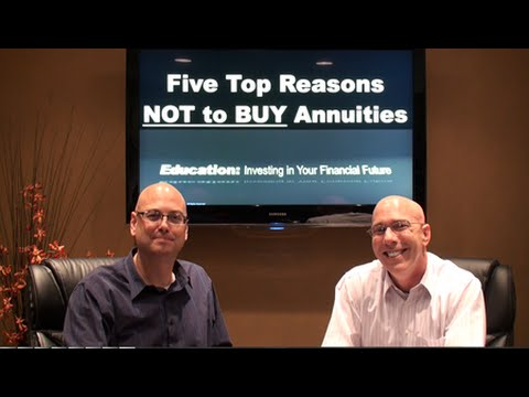 Five Top Reasons NOT to Buy an Annuity...