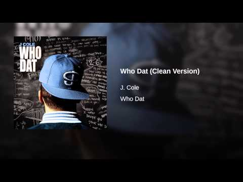 Who Dat (Clean Version)