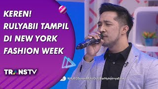 BROWNIS - Keren! Rulyabii Tampil Di New York Fashion Week  (20/9/19) Part 2 Video