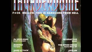 Thunderdome I- Fuck Mellow,This is Hardcore From Hell (1993)